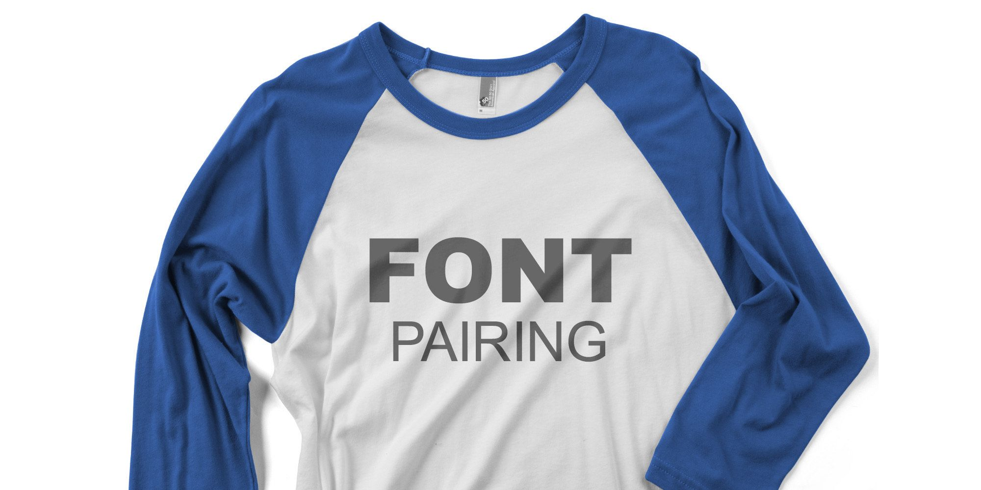 The Ultimate Guide To Font Pairing In T-Shirt Design
