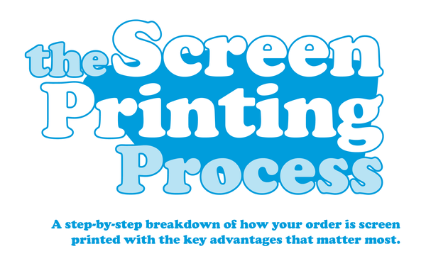 The Screen Printing Process: An Infographic